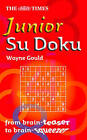 The Times Junior Su Doku by HarperCollins Publishers (Paperback, 2005)