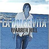 WARREN HILL........LA DOLCE VITA.........2008 CD ALBUM