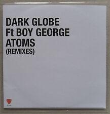 DARK GLOBE ft BOY GEORGE * ATOMS - REMIXES * UK 7 TRK PROMO * HTF!