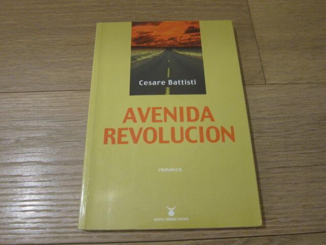 AVENIDA REVOLUCION-CESARE BATTISTI-NUOVI MONDI MEDIA 1A EDIZIONE OTTOBRE 2003
