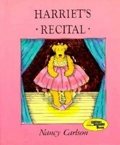 Harriet's Recital by Nancy Carlson