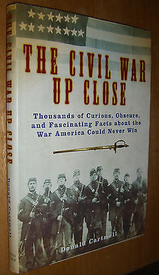 The Civil War Up Close by Donald Cartmell Illustrated HCDJ  2005 Barnes & Noble