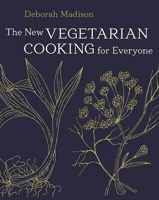 The New Vegetarian Cooking for Everyone by Deborah Madison (2014, Hardcover,...