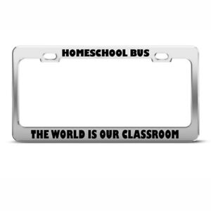 Home School Bus World Is Classroom Funny Steel Metal License Plate