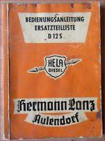 Hela Dieselschlepper D 12 S Bedienungsanleitung + Ersatzteilliste