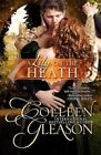 A Lily on the Heath by Colleen Gleason (Paperback / softback, 2013)