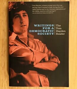 WRITINGS-FOR-A-DEMOCRATIC-SOCIETY-The-Tom-Hayden-Reader-SIGNED-SDS