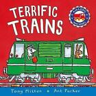Terrific Trains by Tony Mitton (Paperback, 2000)