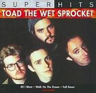Super Hits 0886972977928 by Toad The Wet Sprocket CD