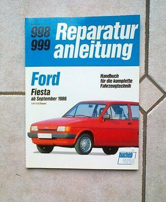 2019 Mode Ford Fiesta Ab 9/1996 1.4 Reparaturanleitung Bucheli Band 998 999 Top Zustand
