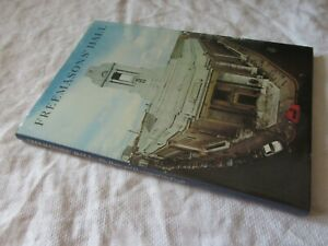 FEEEMASON'S HALL The Home & Heritage of the Craft 1983 1st ed HB Book - Masonic