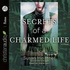 Secrets of a Charmed Life by Susan Meissner (CD-Audio, 2015)