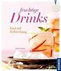 Drinks von Regine Stroner (2012, Gebundene Ausgabe)