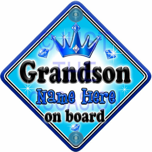 NEW  GEM JEWEL GRANDSON  Personalised Baby on Board Car Window Sign