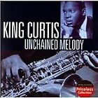 King Curtis - Unchained Melody (2008)