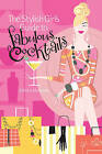 The Stylish Girl's Guide to Fabulous Cocktails by Colleen Mullaney (Paperback, 2010)