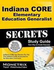 Indiana Core Elementary Education Generalist Secrets Study Guide: Indiana Core Test Review for the Indiana Core Assessments for Educator Licensure by Mometrix Media LLC (Paperback / softback, 2016)