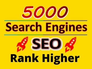 5000-Search-Engines-Directories-Submission-SEO-google-rank-index-your-website