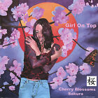 Cherry Blossoms/Sakura * by Girl on Top (CD, May-2006, Girl On Top)