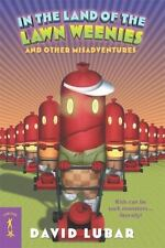 In the Land of the Lawn Weenies: and Other Warped and Creepy Tales (Weenies Sto