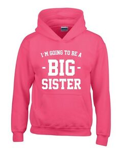Personalised I/'m The Big Sister Girls Hoodie 3-14 Yrs Funny Custom Gift Present