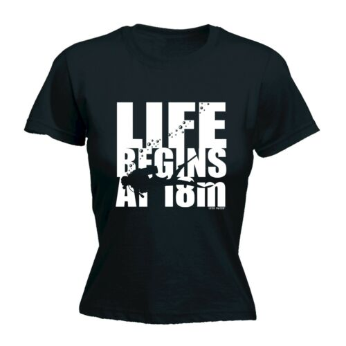 Life Begins at 18 METERS Womens T-shirt Thé Divers Scuba Funny Birthday Poison