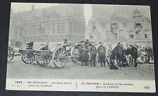 CPA 1914 GUERRE 14-18 BELGIQUE BELGIË ARTILLERIE PLACE DE FURNES