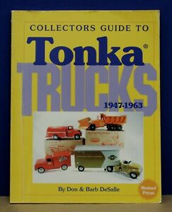 Book-Collectors-Guide-to-Tonka-Trucks-1947-1963-DeSalle-1999-Third-Printing