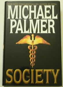 MICHAEL-PALMER-034-The-Society-034-Hand-Signed-Auto-1st-Edition-Aug-039-04-HCDJ-Autograph