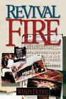 Revival Fire by Wesley L. Duewel (1995, Paperback)