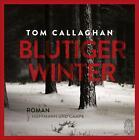 Blutiger Winter von Tom Callaghan (2015)