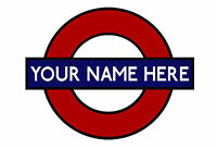 LONDON UNDERGROUND STATION MOTIF METAL STREET SIGN 28 x 19cm CAN BE PERSONALISED