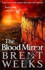 Lightbringer 4. The Blood Mirror von Brent Weeks (2016, Taschenbuch)