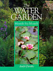 The Water Garden Month-by-month by A. M. Clevely (Paperback, 1999)