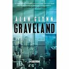 Graveland by Alan Glynn (Paperback, 2014)