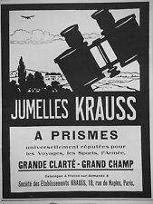 PUBLICITÉ 1927 JUMELLES KRAUSS A PRISMES POUR LES VOYAGES ARMÉE - ADVERTISING