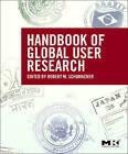 The Handbook of Global User Research by Robert Schumacher (Paperback, 2009)