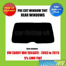 VW CADDY VAN PORTELLONE 2003-2015 5% Limo POSTERIORE TASTINI finestra Tinta