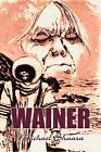 Wainer by Michael Shaara (Paperback / softback, 2011)