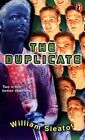 The Duplicate Novel 1999 by Sleator William 0141304316