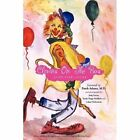 Clowns on The Bus 9781450071956 by Judy Fisk Lucas Paperback