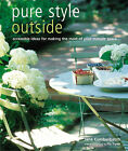 Pure Style Outside by Jane Cumberbatch (Paperback, 2005)