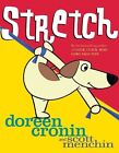 Stretch by Doreen Cronin (Other book format, 2009)