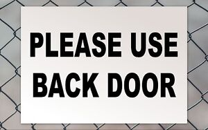 Please Use Back Door Signage Colour Sign Printed Heavy Duty 4205