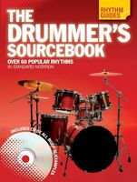 Rhythm Guides: The Drummer's Sourcebook Drum Instruction Book And Cd N 014042630