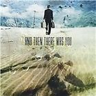 And Then There Was You - (2008)