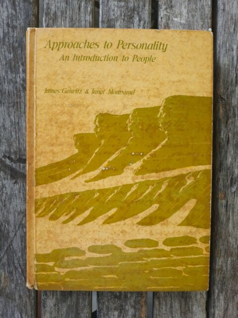 Approaches to Personality An Introduction to People Janet Moursund James Geiwitz