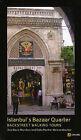 Istanbul's Bazaar Quarter: Backstreet Walking Tours by Ann Marie Mershon, Edda Renker Weissenbacher (Paperback, 2010)