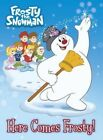 Here Comes Frosty! (Frosty the Snowman) by Random House (Board book, 2015)