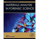 Materials Analysis in Forensic Science by Elsevier Science Publishing Co Inc (Hardback, 2016)